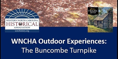 WNCHA Outdoor Experiences: The Buncombe Turnpike tickets