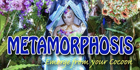 Metamorphosis: Emerge From Your Cocoon 5/22 tickets