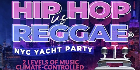 YACHT PARTY NYC - HipHop & Reggae® Boat Party! Fri., June 18th tickets