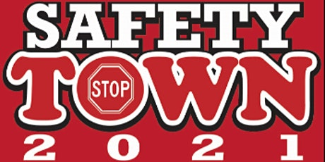 Safety Town 20217 Year olds only tickets