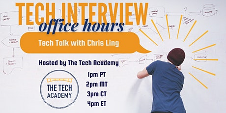 Tech Interview Office Hours - Tech Talk with Chris Ling tickets