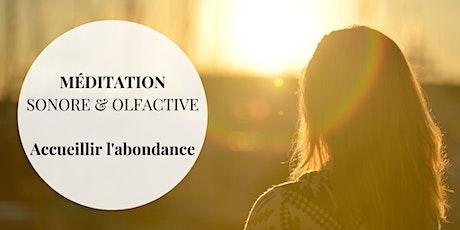Méditation sonore et olfactive - accueillir l'abondance - billets