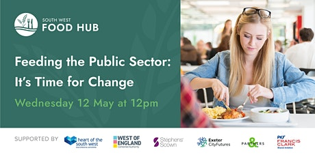 Feeding the Public Sector - It's Time for Change tickets