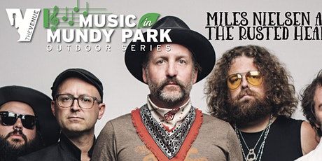 MILES NIELSEN and THE RUSTED HEARTS - Music in Mundy Park Outdoor Concert tickets