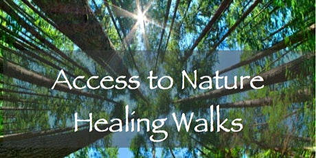 Access To Nature Healing Walk FULL COURSE tickets