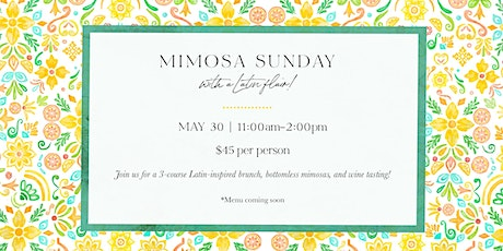 Mimosa Sunday Brunch affair with a Latin Flair tickets