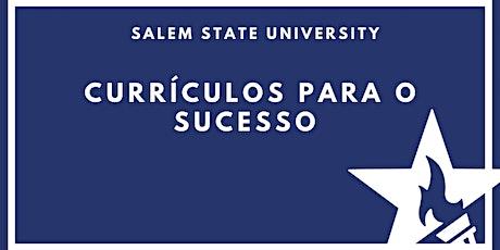 Currículos para o sucesso com Salem State University ingressos