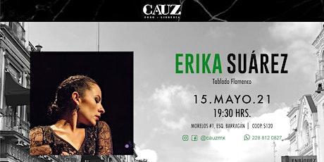 Erika Suárez | Tablado flamenco entradas