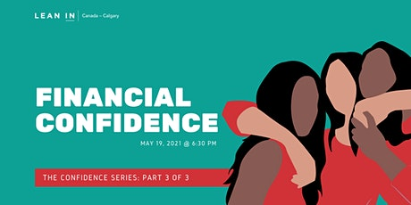 Lean In Calgary: The Confidence Series: Financial Confidence tickets