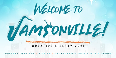 Creative Liberty 2021 - Welcome to JAMSonville! tickets