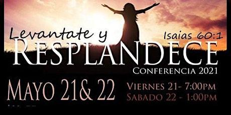 """""""Levantate y Resplandece"""" Conferencia de Mujeres tickets"""