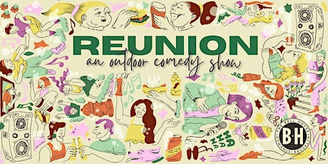 REUNION: An Outdoor Comedy Show tickets