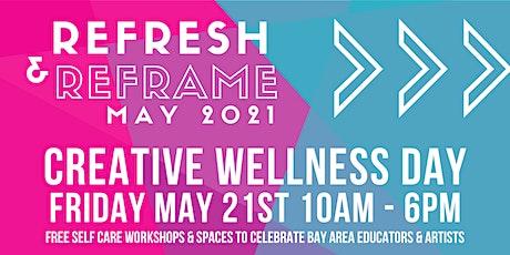 ReFresh & ReFrame: Creative Wellness Day tickets