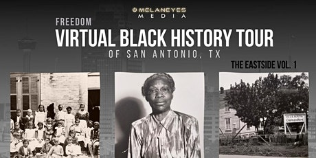 Black History, San Antonio: Virtual Tour  Eastside tickets