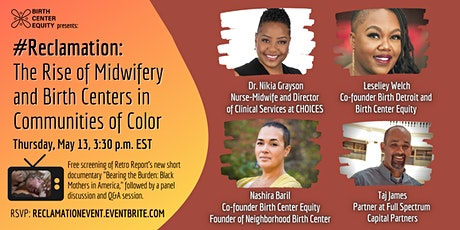 #Reclamation: The Rise of Midwifery & Birth Centers in Communities of Color tickets