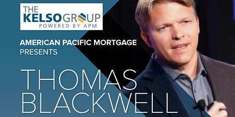 American Pacific Mortgage - Thomas Blackwell Event tickets