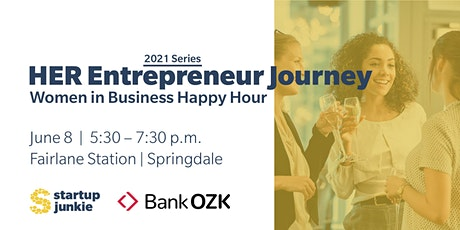 HER Entrepreneur Journey: Women in Business Networking Happy Hour tickets