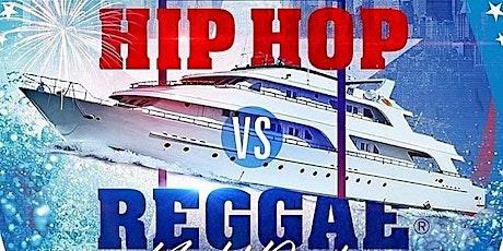 HIP HOP vs REGGAE ® NYC YACHT PARTY!! Fri., June. 18th tickets