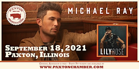 Michael Ray with Lily Rose | Paxton Swine 'N Dine tickets