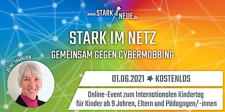 """""""Stark im Netz - gemeinsam gegen Cybermobbing"""" Tickets"""