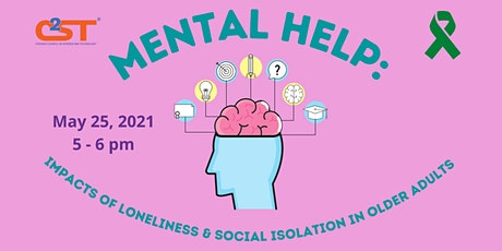 Mental Help: Impacts of Loneliness & Social Isolation in Older Adults tickets