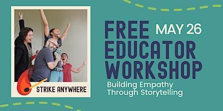 FREE Educator Workshop: Empathy Through Storytelling tickets