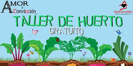 Taller Huertos Orgánicos  - Nivel Principiantes - PRESENCIAL boletos