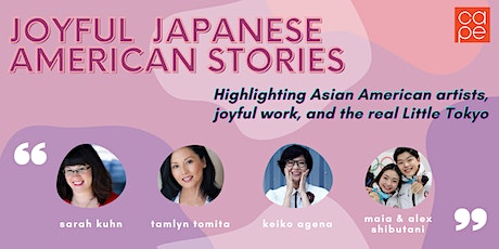 Joyful Japanese American Stories: A CAPE Roundtable tickets