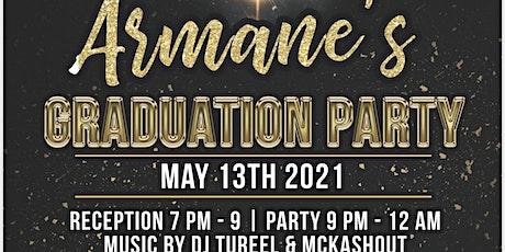 Armane's Graduation Party tickets