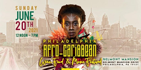 Philadelphia AFRO-Caribbean Wine Food & Music Festival tickets