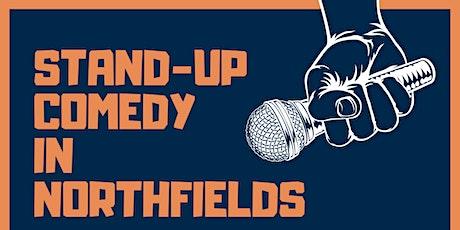 9pm Comedy Show in Northfields tickets