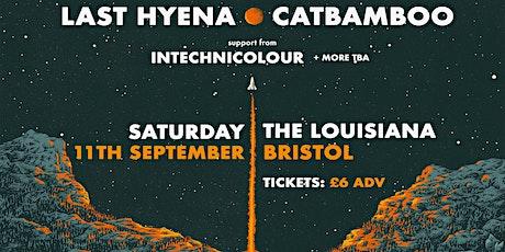 Last Hyena + Catbamboo + InTechnicolour | Bristol tickets