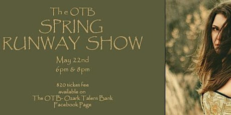 The OTB Spring Runway Show tickets