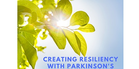 Creating Resiliency With Parkinson's tickets