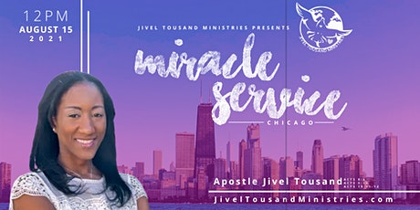 Miracle Service Chicago tickets