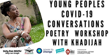 Young Peoples  CV-19 Conversations  in Chapeltown Poetry  workshop tickets