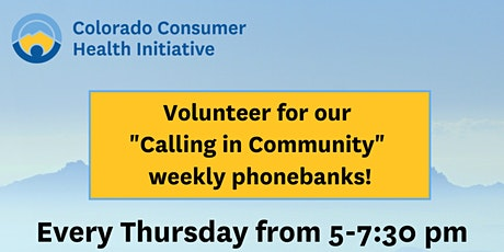"""Healthcare Affordability """"Calling in Community"""" Volunteer tickets"""