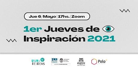 #1ER JUEVES DE INSPIRACIÓN - De La Plata al mundo para potenciar proyectos entradas