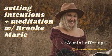 Setting Intentions + Meditation w/ Brooke Marie tickets