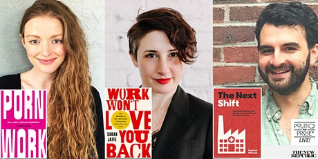 P&P Live! Work, Inequality, Gender, and Capitalism in Modern America Panel tickets