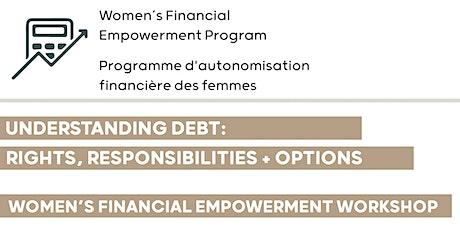 Understanding Debt: Rights, Responsibilities and Options Workshop tickets