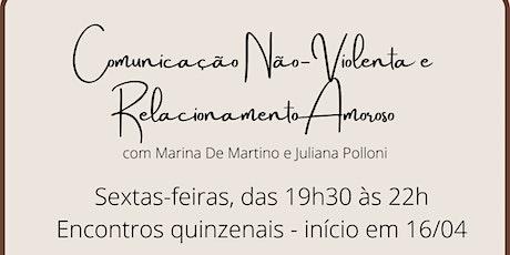 Comunicação Não-Violenta e Relacionamento Amoroso  21/05 ingressos