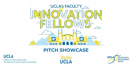 UCLA 2021 Faculty Innovation Fellows Pitch Showcase tickets