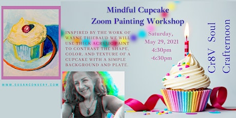 Mindful Cupcakes - Zoom Painting Event tickets