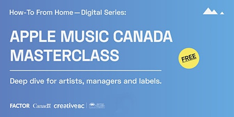How-To From Home: Apple Music Canada Masterclass tickets