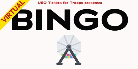 USO Tickets for Troops: BINGO tickets