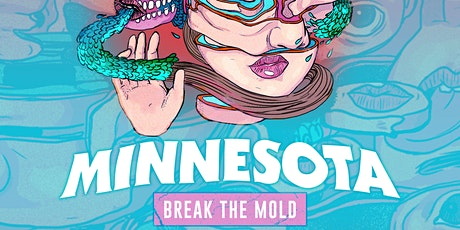 MINNESOTA - Break The Mold tickets