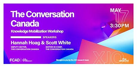 The Conversation Canada  Knowledge Mobilization Workshop tickets