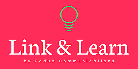 Link and Learn (June). Free SME marketing, communications and PR advice tickets