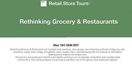 Rethinking Grocery & Restaurants tickets